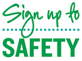 Sign up for safety